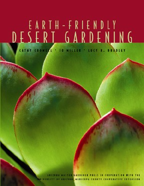 Earth Friendly Desert Gardening