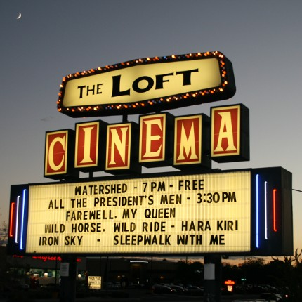 The Loft Cinema's iconic sign announces the Tucson premiere of WATERSHED, a film screening and panel discussion co-hosted by the Water Resources Research Center on September 19. (Photo courtesy of the Sonoran Institute)