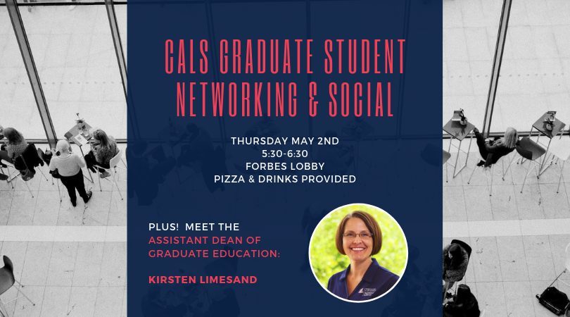 CALS Graduate Networking & Social announcement banner with picture of Kirsten Limesand